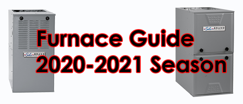 Purchasing a Furnace in 2020-2021