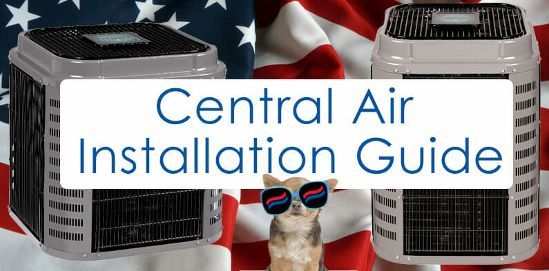 Ready for a Central Air Conditioner? Installation Guide